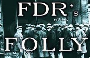"""FDR's Folly"" Book Review"