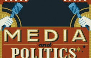 The Media and American Politics: An Overview