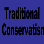 Traditional Conservatism vs Modern Conservatism & Neo-Conservatism
