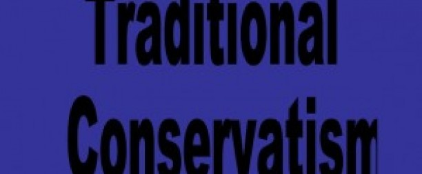 Traditional Conservatism vs Modern Conservatism & Neo-Conservatism