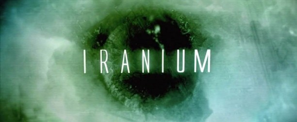 """Iranium"" The Most Inaccurate Political Documentary Ever Produced?"