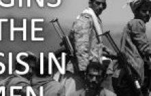 """Origins of the crisis in Yemen"" Video Response"
