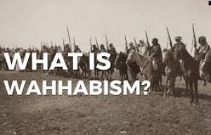 What Is Wahhabism?