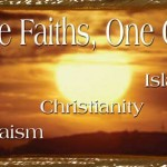 """Three Faiths, One God: Judaism, Christianity, Islam"" Film Review & Analysis"